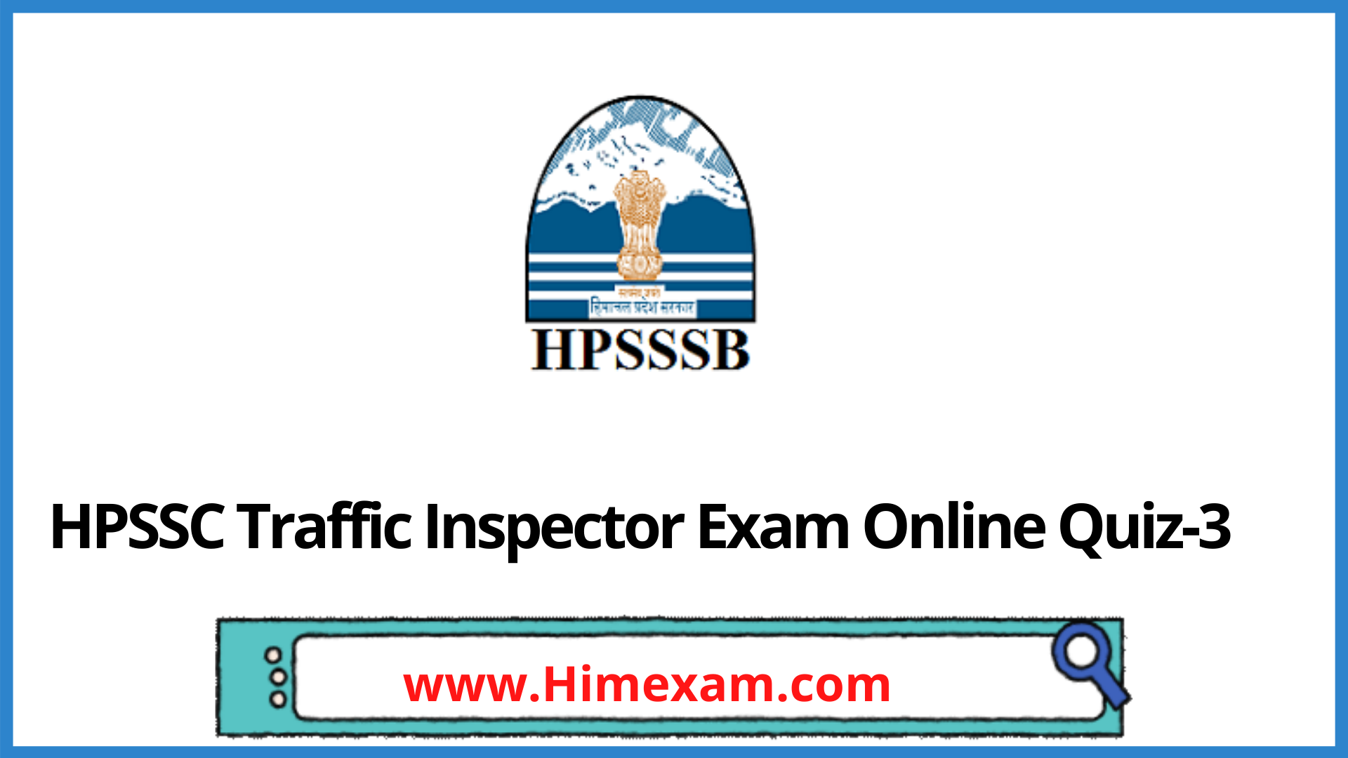 HPSSC Traffic Inspector Exam Online Quiz-3