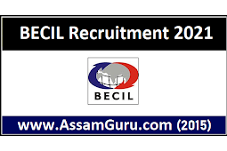 BECIL Recruitment 2021 | Online Application For 463 Posts