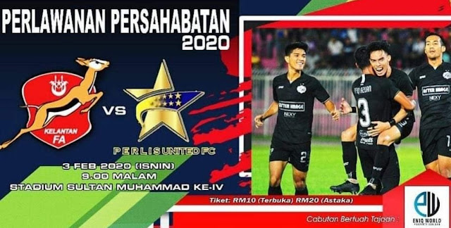 Live Streaming Kelantan vs Perlis United FC 3.2.2020 Friendly Match