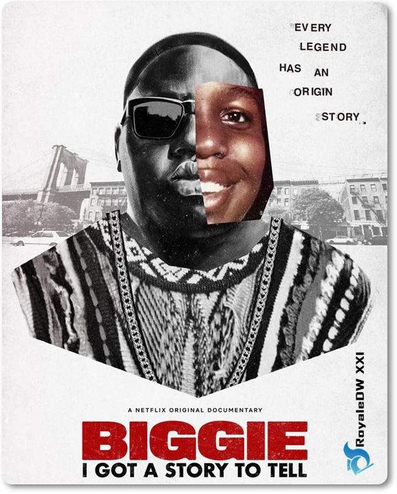 BIGGIE: I GOT A StoryTORY TO TELL (2021)