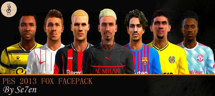 Fox Facepack 2021 For PES 2013