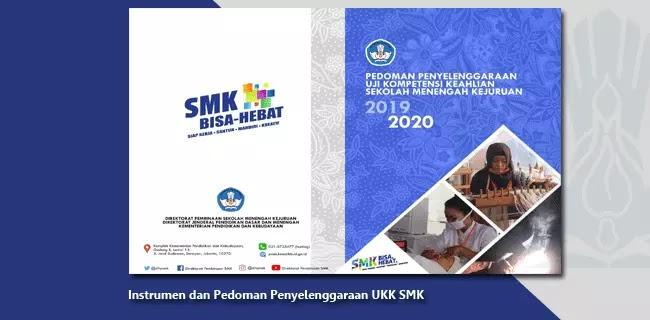Instrumen dan Pedoman Penyelenggaraan UKK SMK (Uji Kompetensi Keahlian)