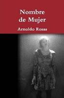 http://mariana-is-reading.blogspot.com/2015/11/nombre-de-mujer-arnoldo-rosas-libro.html
