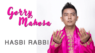 Lirik Lagu Hasbi Rabbi - Gerry Mahesa