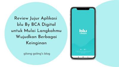 Review jujur aplikasi Blu adalah review mengenai aplikasi blu by BCA Digital yang memudahkan kamu dalam menabung dan transaksi digital
