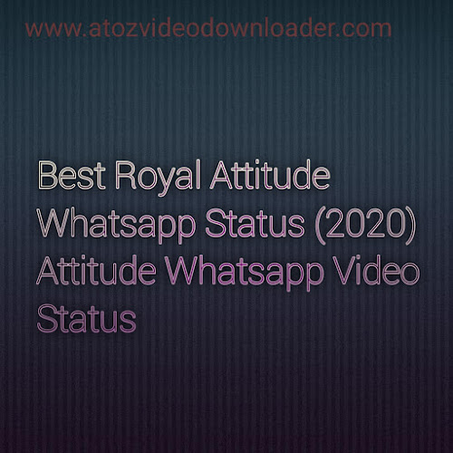 Royal Attitude Status in Hindi 2018 Royal Attitude status in English Love Attitude Status in Hindi English attitude status Desi Attitude Status Attitude status video Attitude Status in English Hindi Attitude Status Hindi 2020