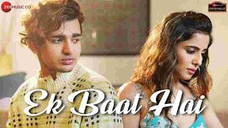 Ek Baat Hai Lyrics - Payal Dev | Vishal Pandey