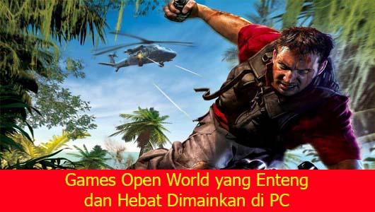 Games Open World yang Enteng dan Hebat Dimainkan di PC