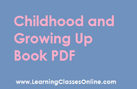 Childhood and Growing Up study material, Childhood and Growing Up in engilsh, Childhood and Growing Up ebook, Childhood and Growing Up b.ed,