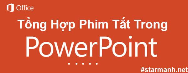 Tổng Hợp Phím tắt trong PowerPoint