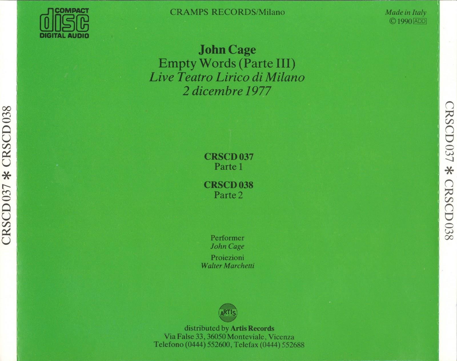 FarmDrome Records: John Cage - Empty Words Part III Live at Milano
