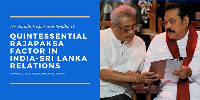 Quintessential Rajapaksa Factor in India-Sri Lanka Relations