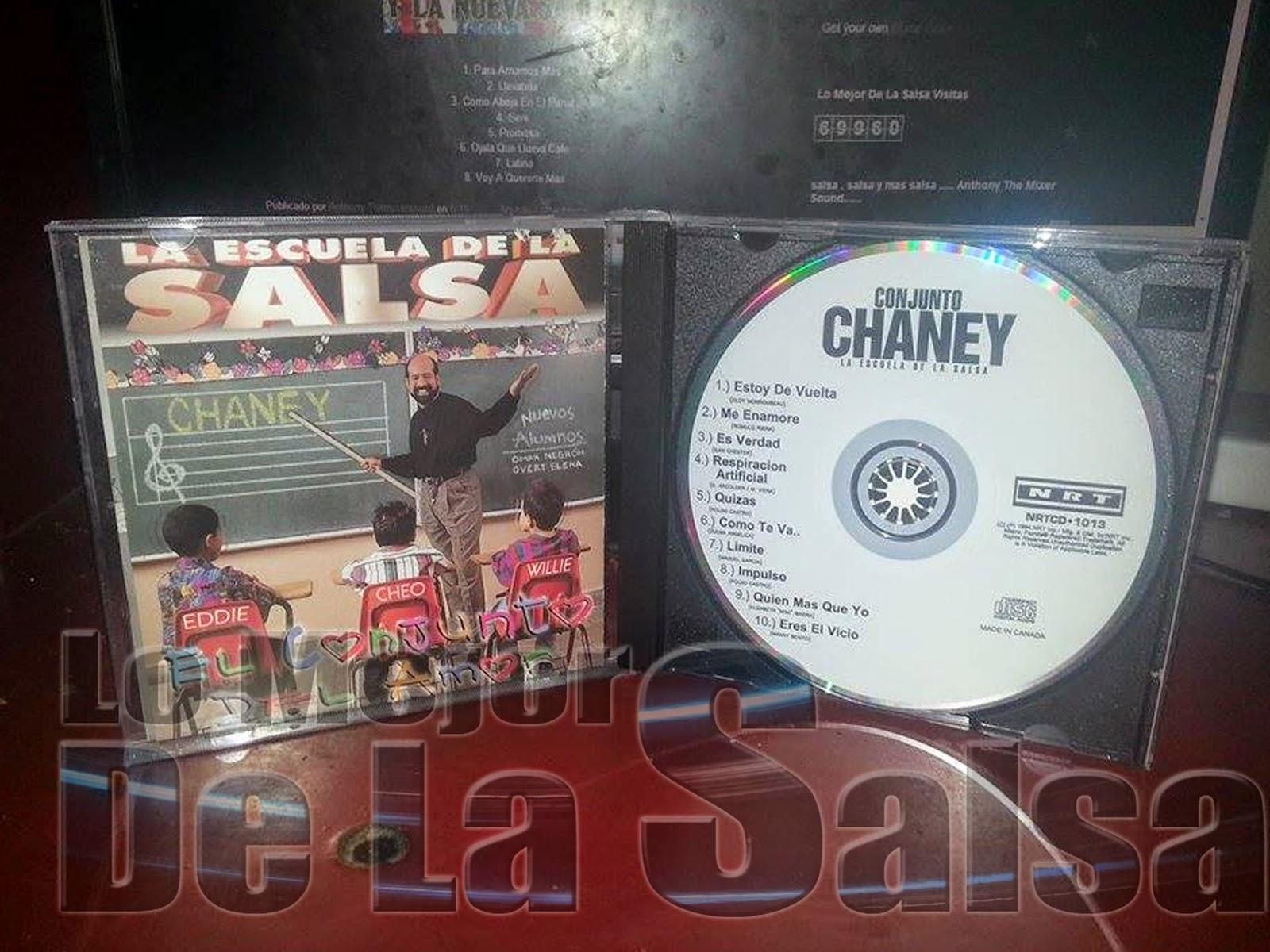 Lo Mejor De La Salsa Conjunto Chaney La Escuela De La Salsa 1994