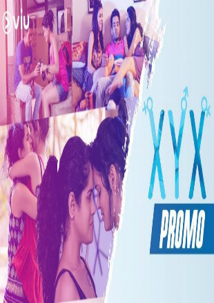 XYX 2019 Complete S01 Full Hindi Episode Download HDRip 720p