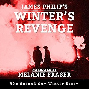 Winters Revenge The Guy Winter Mysteries Book 2 By James Phillip 2014 Narrated Melanie Fraser 2016