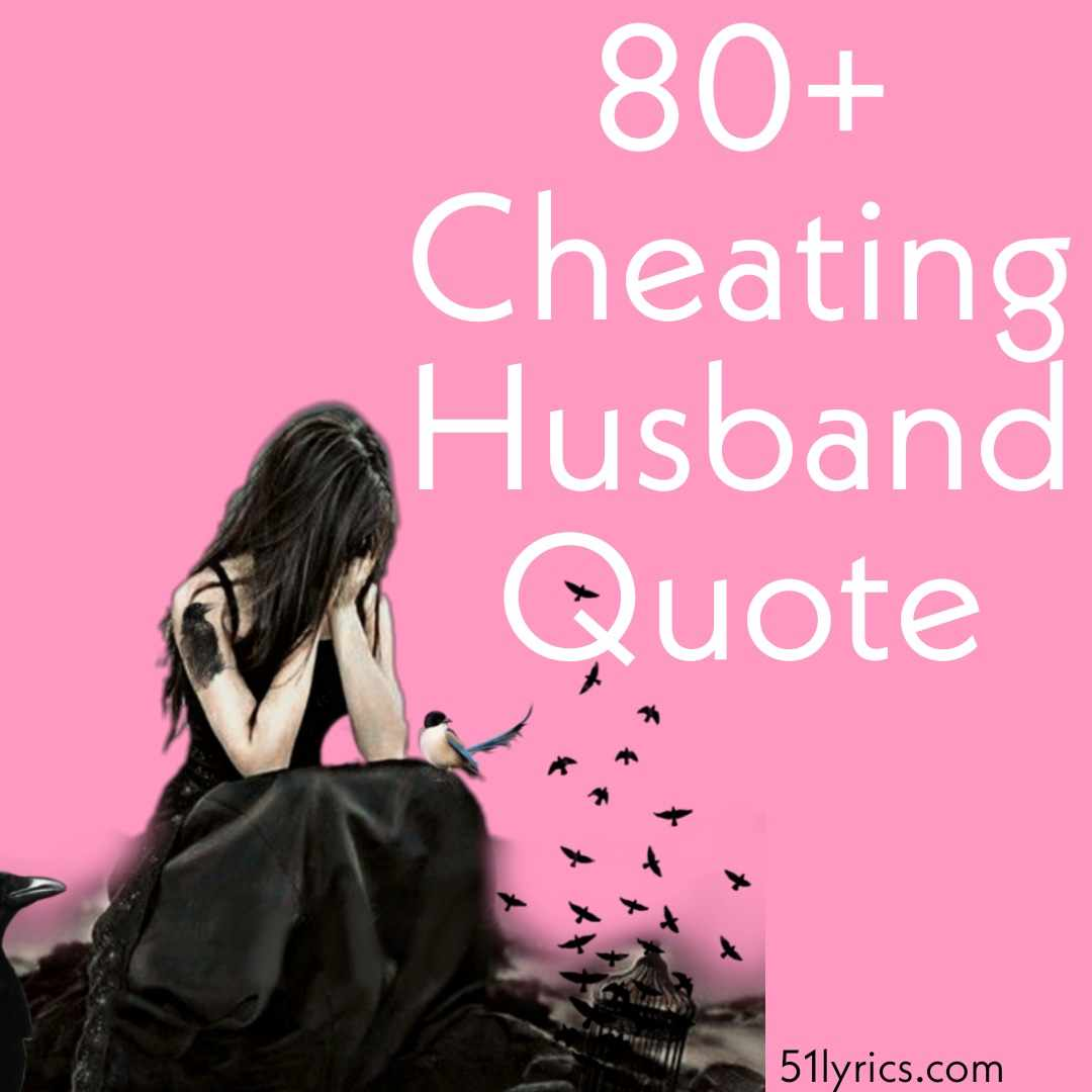 Quotes lying cheating husband 80 Courageous