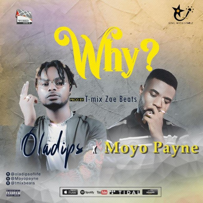 [Mp3] T-mix Zoe Beats x Oladips x Moyo Payne – Why