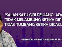 Buya Arrazy Hasyim: Tidak melambung ketika dipuji tidak tumbang ketika dicaci