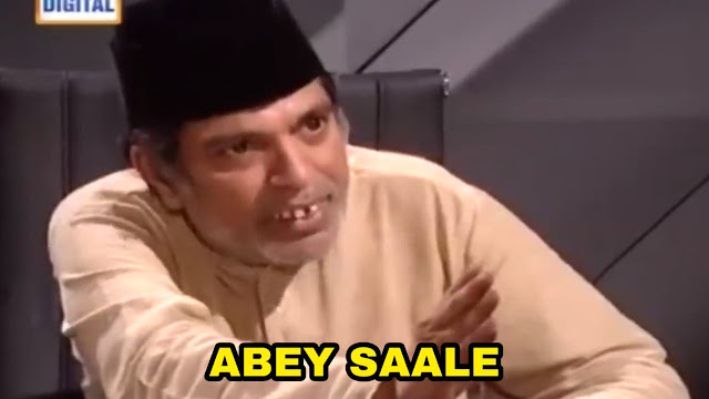 Abey saale - Trending meme template