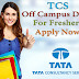 Mega Hiring's In TCS Company For Freshers 2016