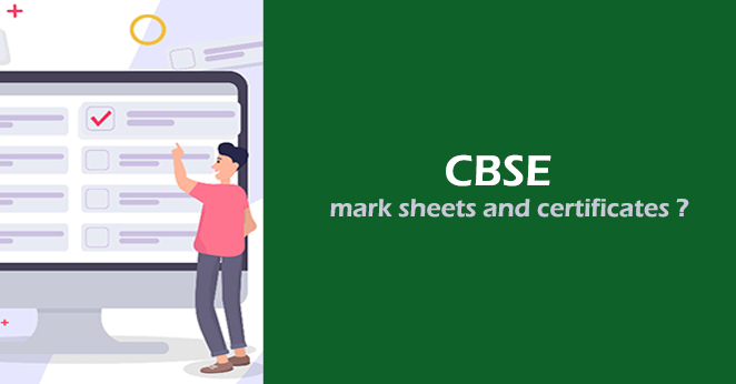 How do you receive CBSE mark sheets and certificates ?
