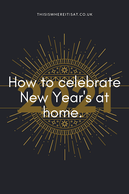 How to celebrate New Year's at home.