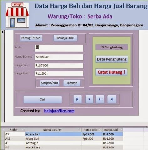 Berikut ini berguru office berikan pola aplikasi sederhana data barang untuk warung Contoh Database Barang Warung Menggunakan Access