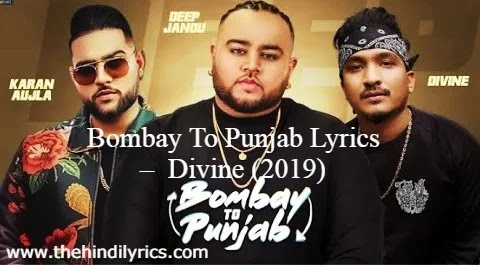 Bombay To Punjab Lyrics –  Divine (2019)