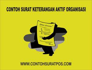Gambar untuk Contoh Surat Keterangan Aktif Organisasi yang Baik dan Benar