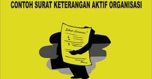 Contoh Surat Keterangan Aktif Organisasi Yang Baik Dan Benar