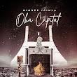HIOBEE IGINLA - OBA CAPITAL EP (FULL DOWNLOAD)
