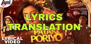 Pataki Poriyo Lyrics Meaning/Translation in English – Kotigobba 3