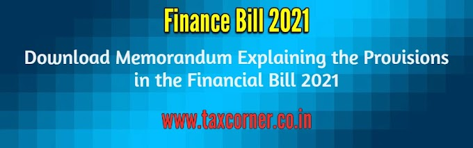 Download Memorandum Explaining the Provisions in the Financial Bill 2021