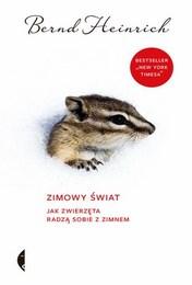 http://lubimyczytac.pl/ksiazka/4871174/zimowy-swiat-jak-zwierzeta-radza-sobie-z-zimnem