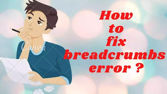 How to fix breadcrumbs error