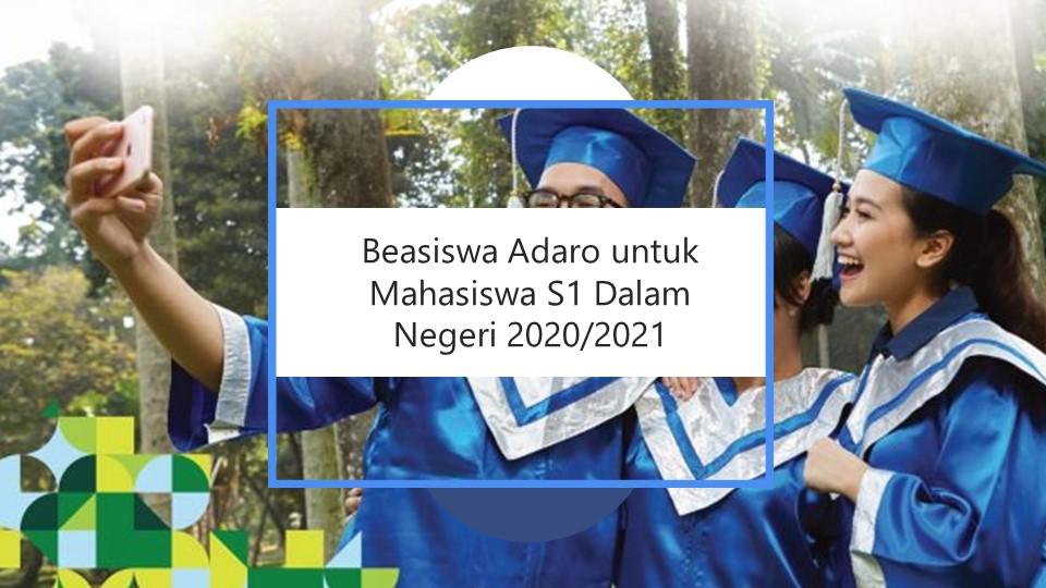 Persyaratan Beasiswa Adaro untuk Mahasiswa S1 Dalam Negeri ...