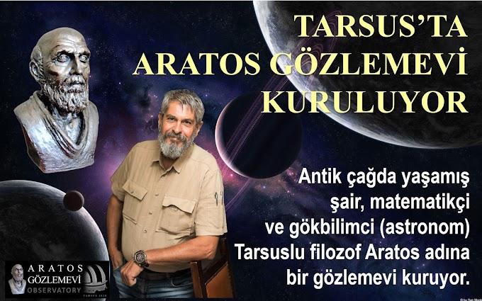 TARSUS'TA ARATOS GÖZLEMEVİ KURULUYOR