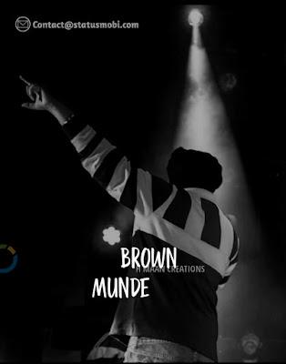 Brown Munde Status Video Download