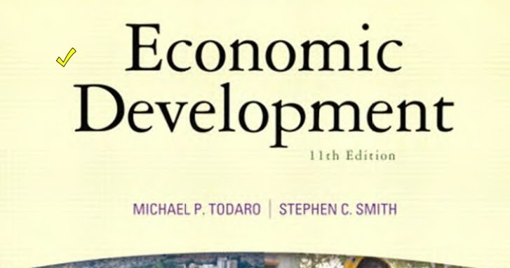 Economic Development Michael Todaro Pdf