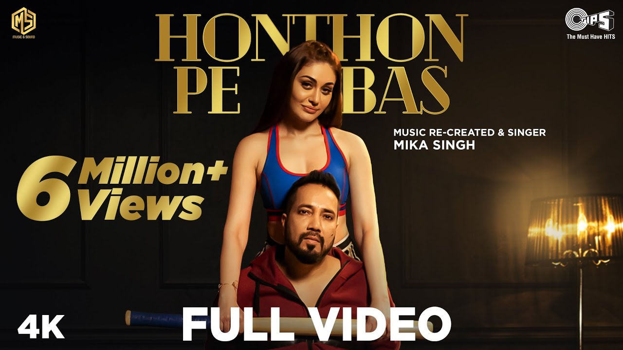 Honthon Pe Bas lyrics in Hindi Mika Singh Shefali