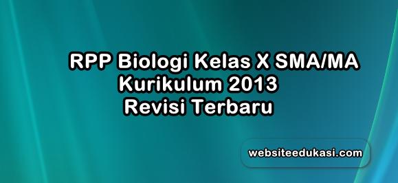 Rpp Biologi 1 Lembar Kelas 10 K13 Revisi 2020 2021 Lengkap Websiteedukasi Com