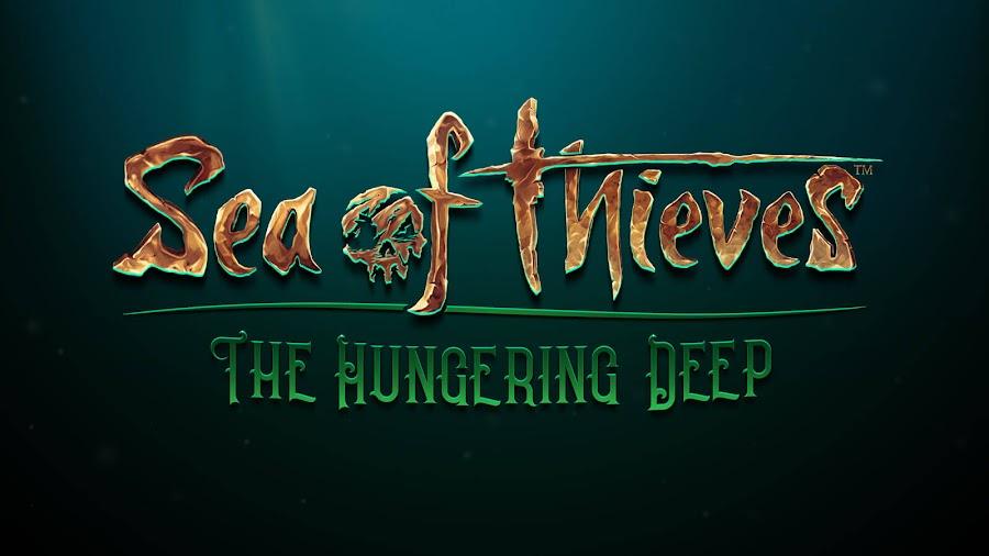 sea of thieves hungering deep update
