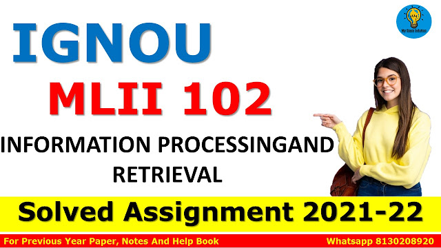 MLII 102 INFORMATION PROCESSINGAND RETRIEVAL Solved Assignment 2021-22