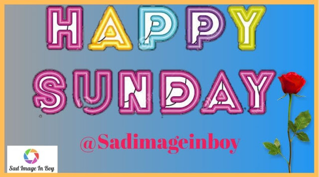 Happy Sunday Images | happy sunday wishes, good morning happy sunday hd images