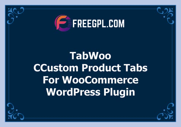TabWoo – Custom Product Tabs for WooCommerce Free Download