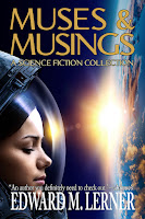 https://blog.edwardmlerner.com/2019/09/muses-musings-science-fiction-collection.html