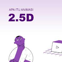 Mengenal Apa Itu Animasi 2.5 Dimensi