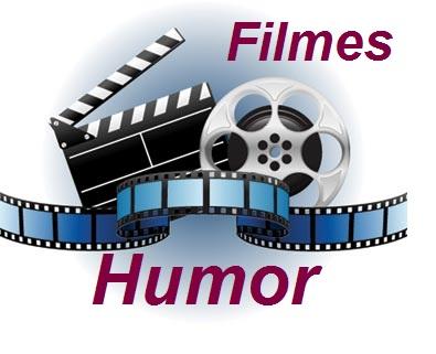 FILMES DE HUMOR