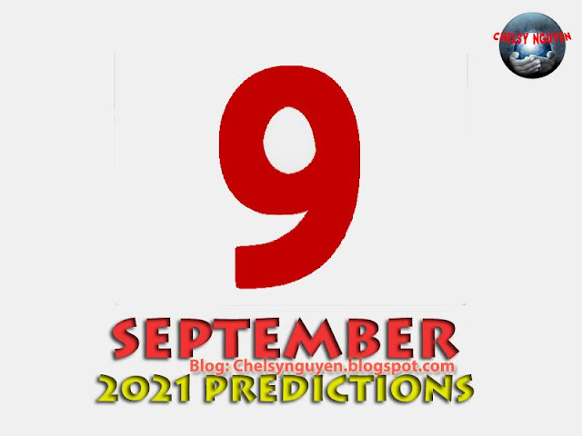 Dự đoán tháng 9 | September 2021 Predictions