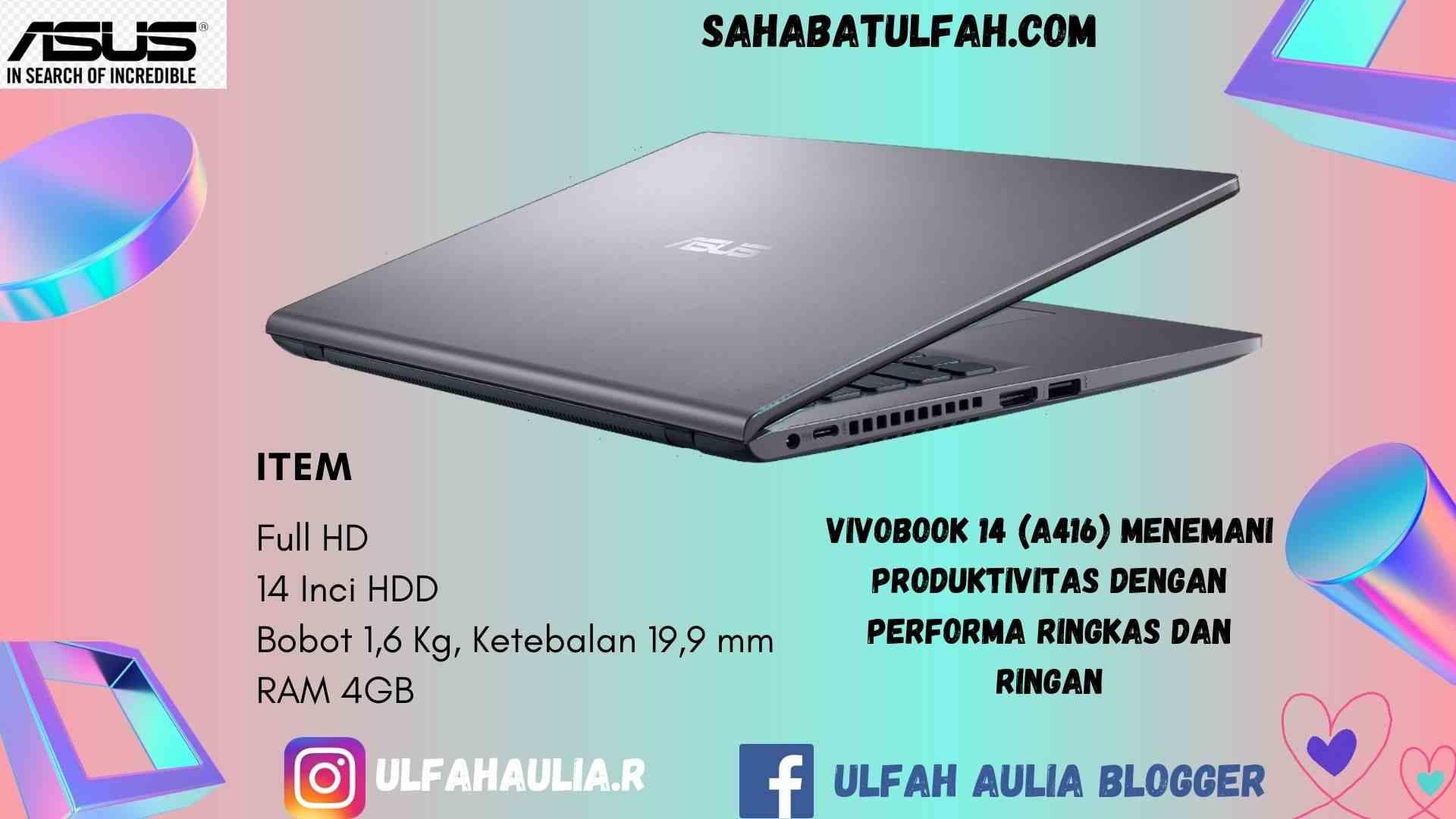 Asus VivoBook 14 (A416) Jadikan Aktivitas Lebih Produktif dan Berkualitas